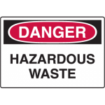 Sign: Danger - Hazardous waste