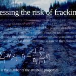 mash up of a pic of the Zuma spill and a fracking risk formula